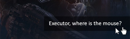 Executor, where is the mouse?